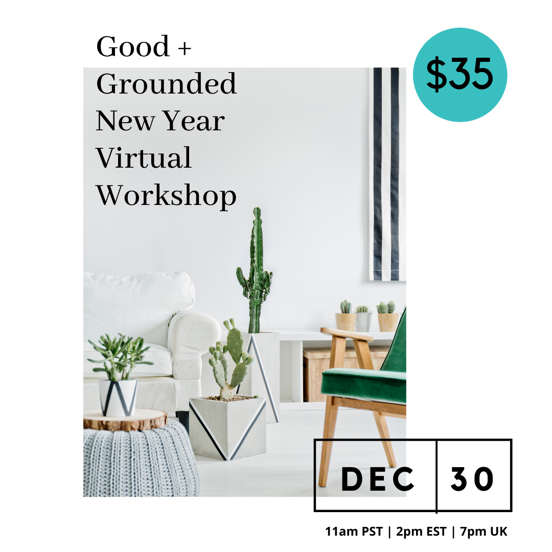 Good + Grounded Workshop